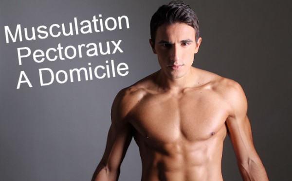 Muscler ses pectoraux chez soi avec les pompes blog maxitraining - Se muscler chez soi sans materiel ...